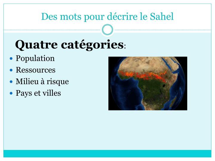 Des mots pour décrire le Sahel