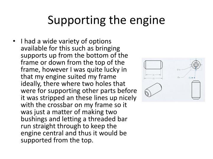 Supporting the engine