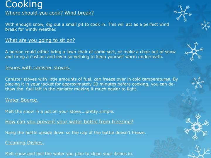 Where should you cook? Wind break?