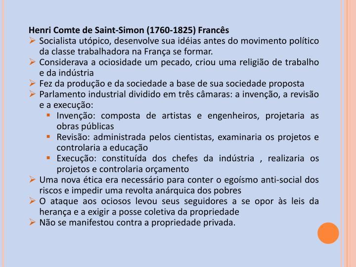 Henri Comte de Saint-Simon (1760-1825) Francês