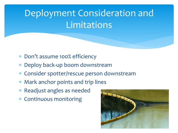 Deployment Consideration and Limitations