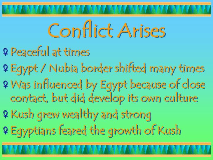 Conflict Arises