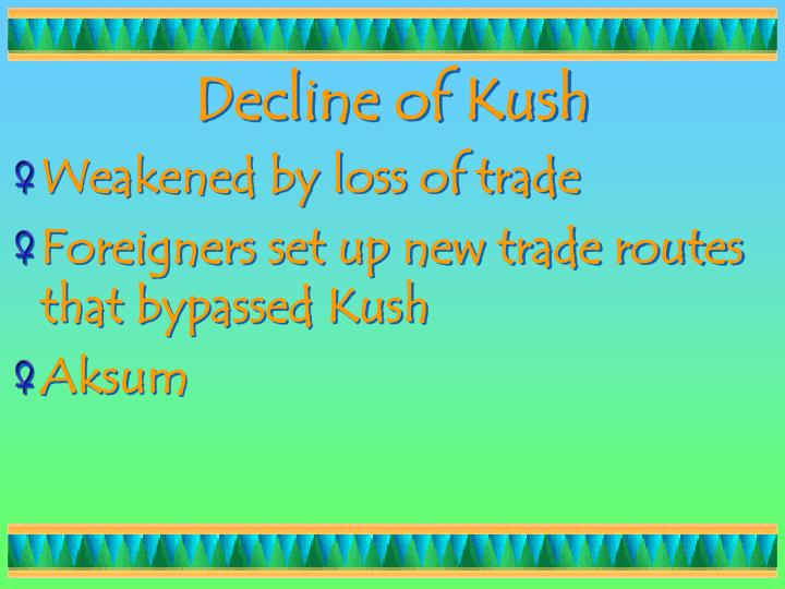 Decline of Kush