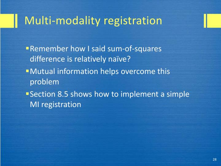 Multi-modality registration