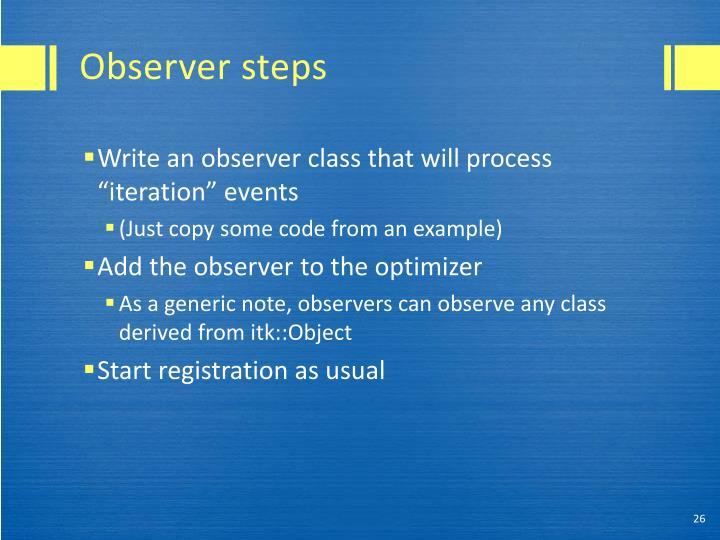Observer steps