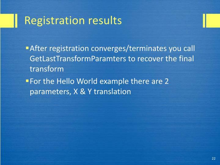 Registration results