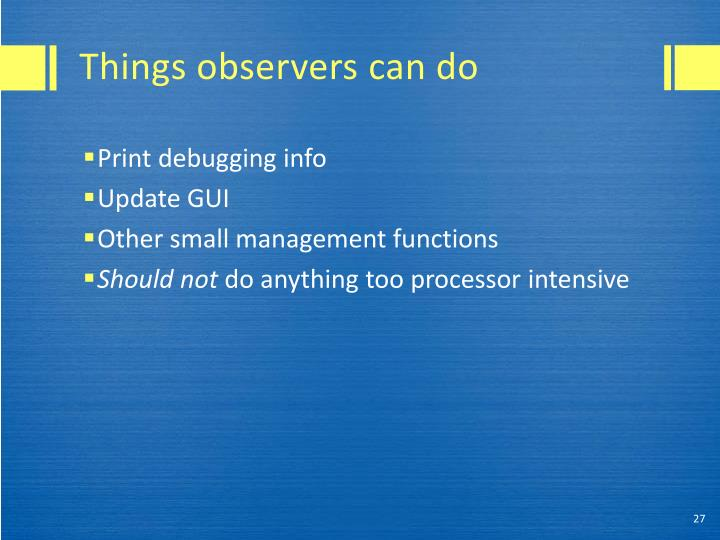 Things observers can do