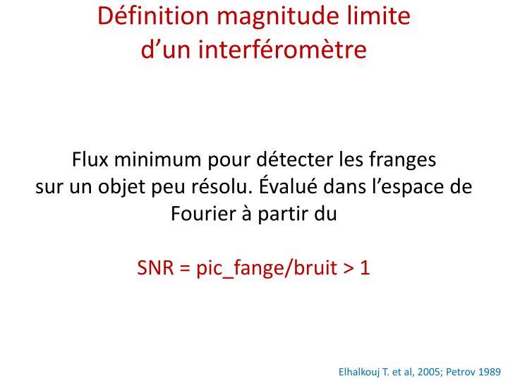 Définition magnitude limite