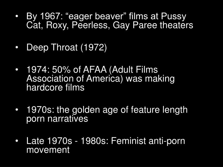 "By 1967: ""eager beaver"" films at Pussy Cat, Roxy, Peerless, Gay"