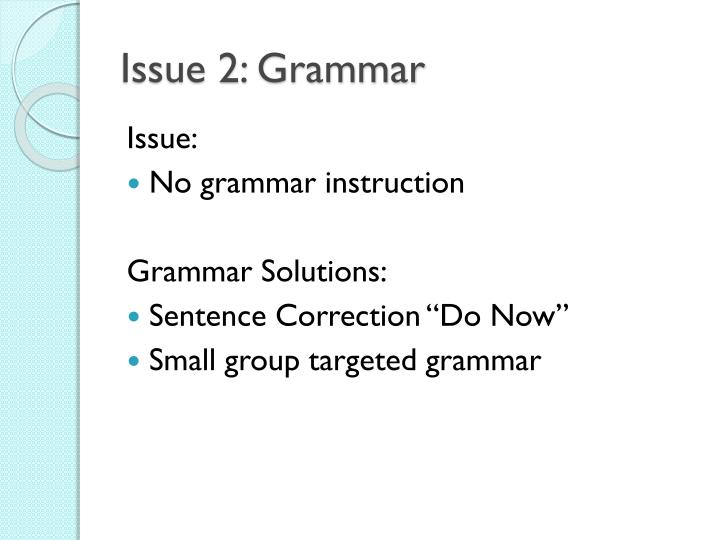 Issue 2: Grammar