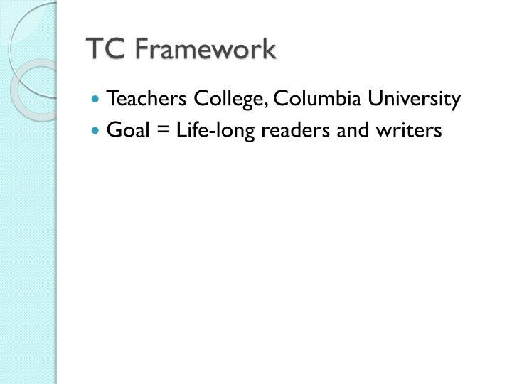 TC Framework