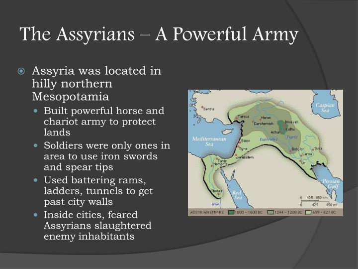 The Assyrians – A Powerful Army