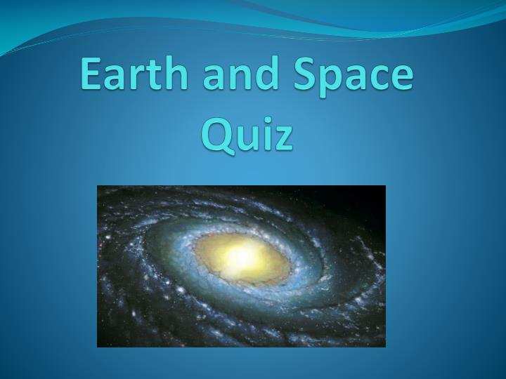 Earth and space quiz