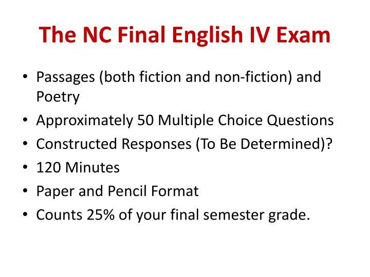The NC Final English IV Exam