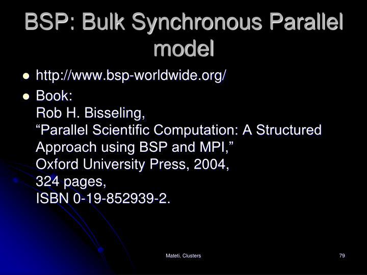 BSP: Bulk Synchronous Parallel model