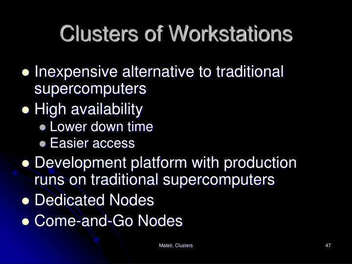 Clusters of Workstations
