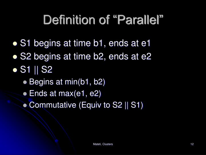 "Definition of ""Parallel"""