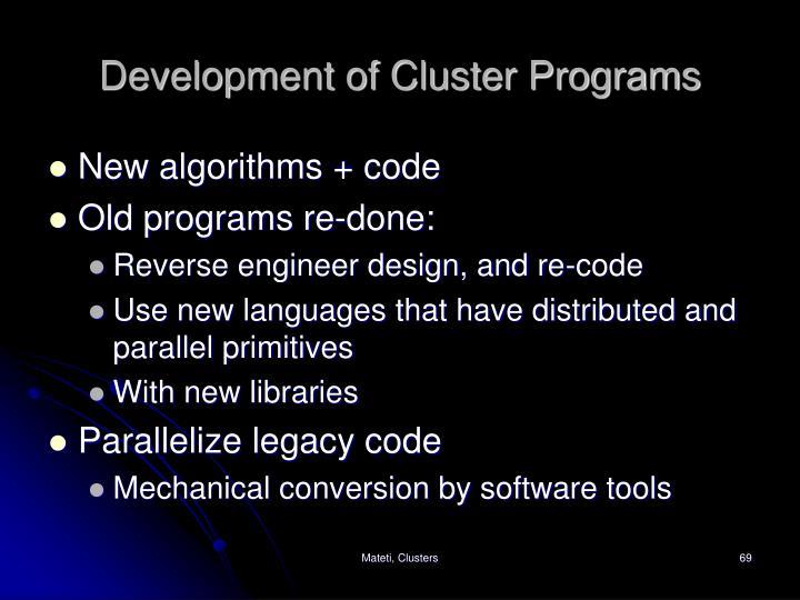 Development of Cluster Programs