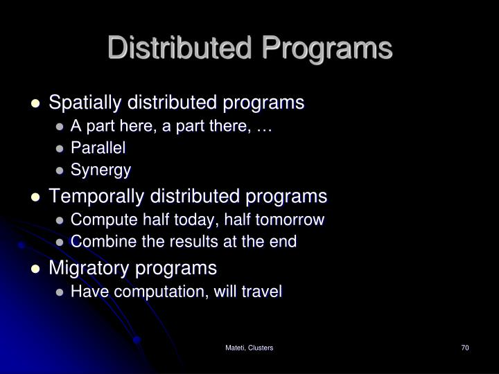 Distributed Programs