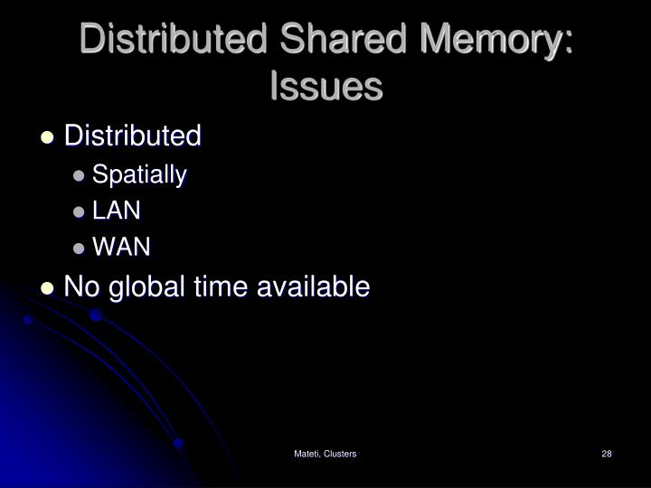 Distributed Shared Memory: Issues