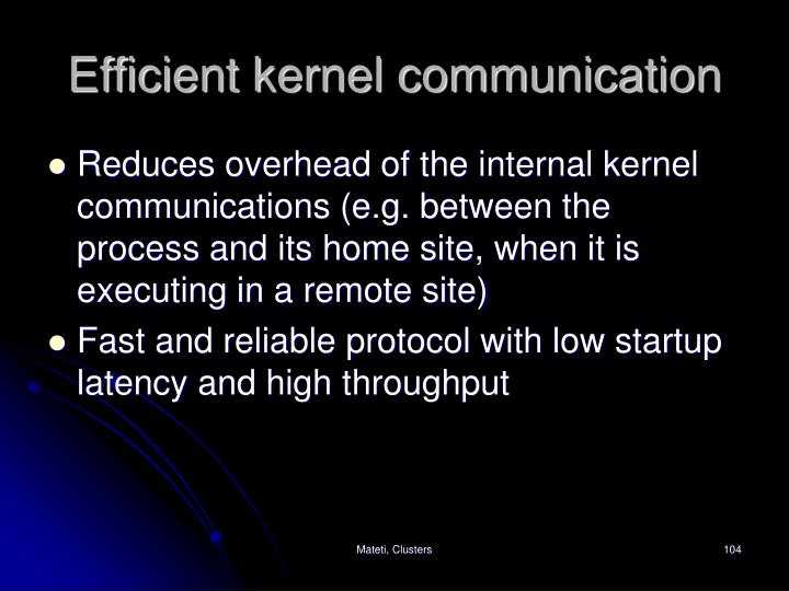 Efficient kernel communication