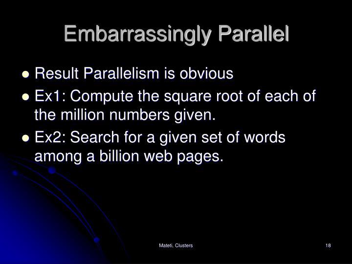 Embarrassingly Parallel