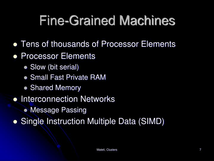 Fine-Grained Machines