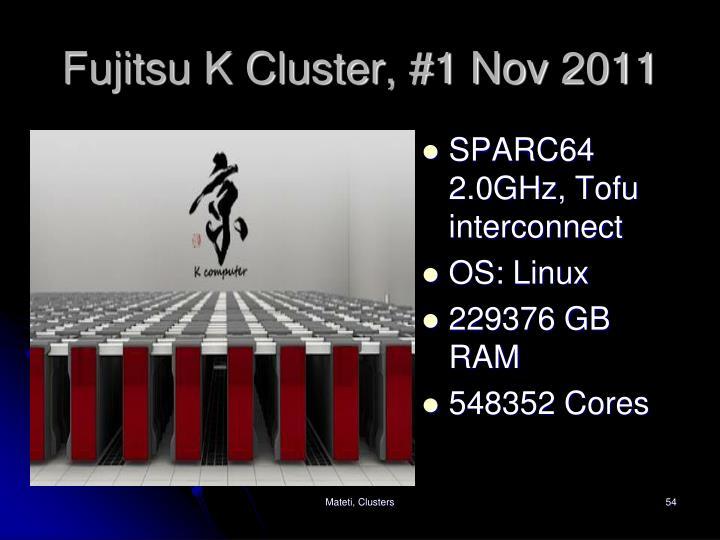 Fujitsu K Cluster, #1 Nov 2011