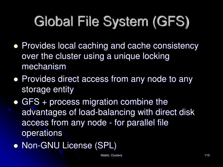 Global File System (GFS)
