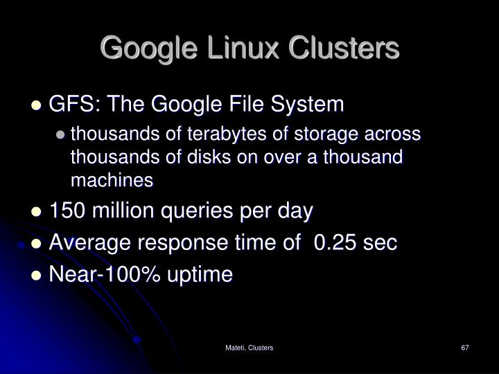 Google Linux Clusters