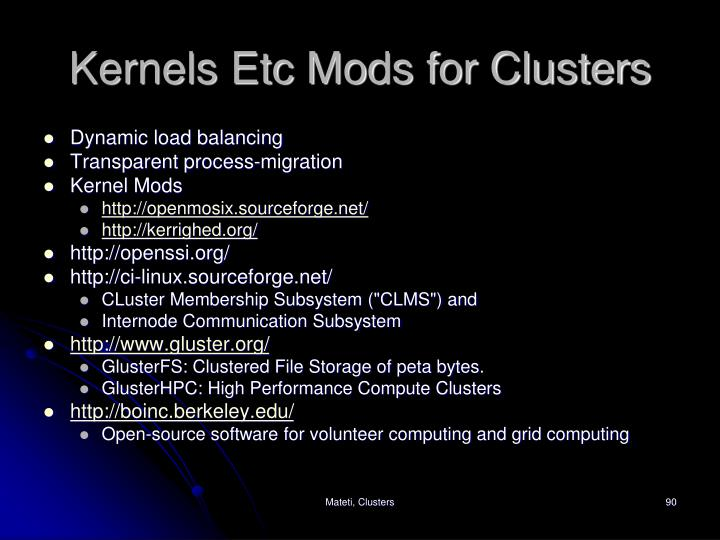 Kernels Etc Mods for Clusters