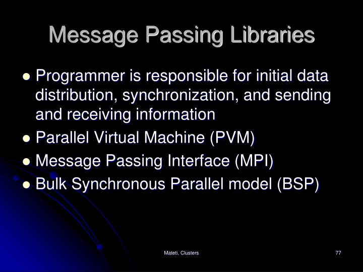 Message Passing Libraries