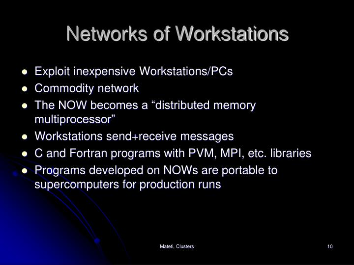 Networks of Workstations