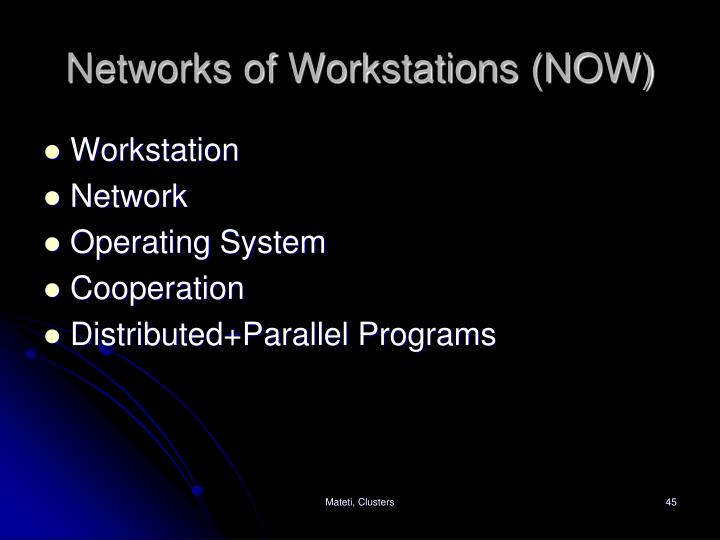 Networks of Workstations (NOW)