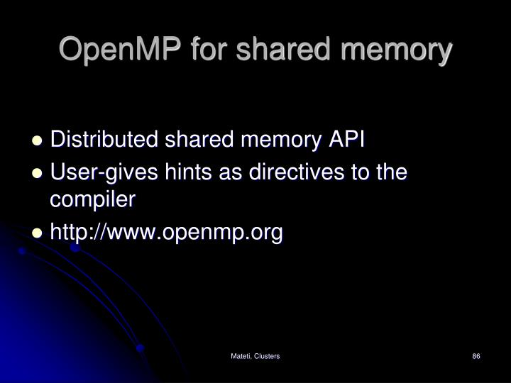 OpenMP for shared memory