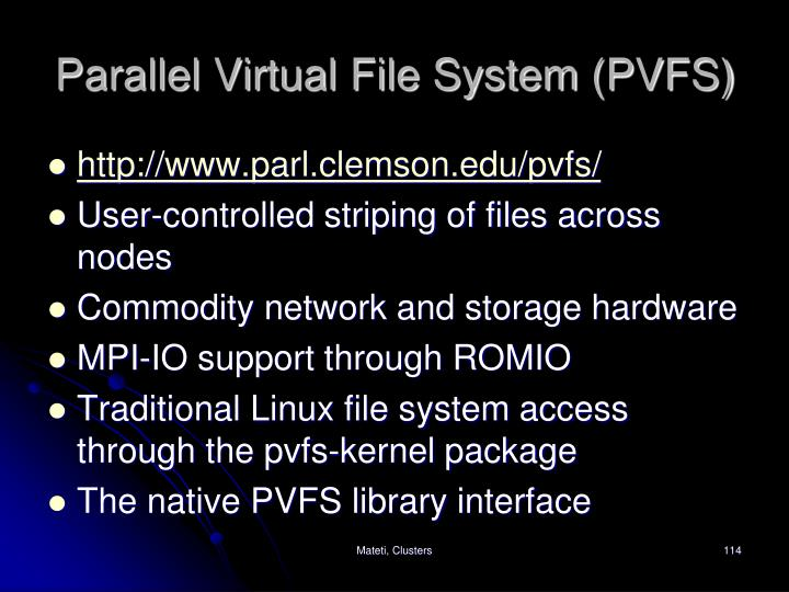 Parallel Virtual File System (PVFS)