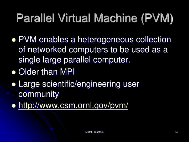Parallel Virtual Machine (