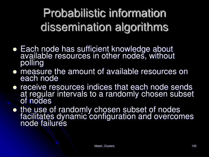 Probabilistic information dissemination algorithms