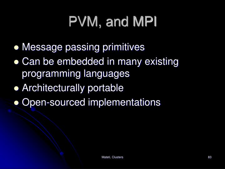 PVM, and MPI