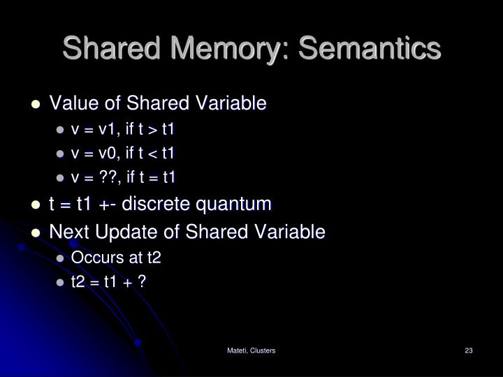 Shared Memory: Semantics