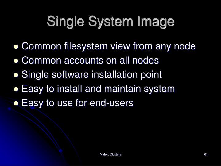 Single System