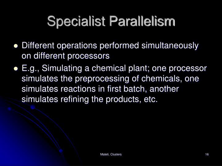 Specialist Parallelism