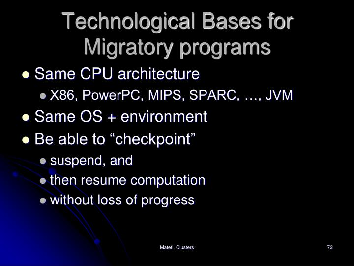 Technological Bases for Migratory programs
