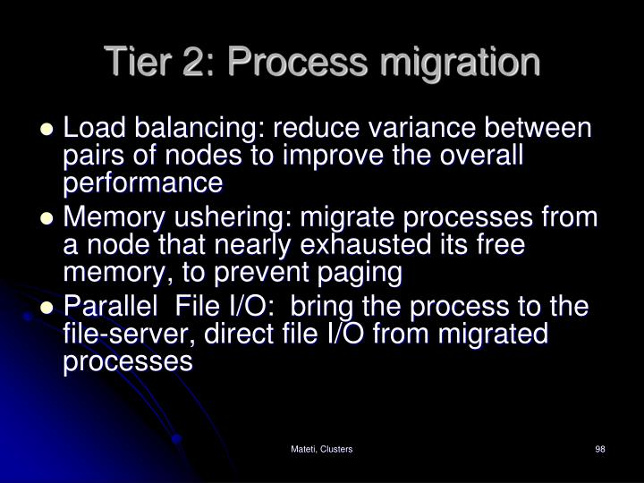Tier 2: Process migration