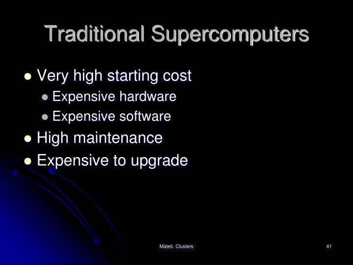 Traditional Supercomputer