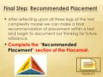 final step recommended placement1