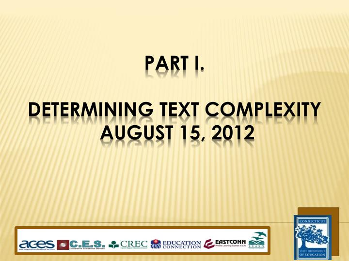 Part i determining text complexity august 15 2012