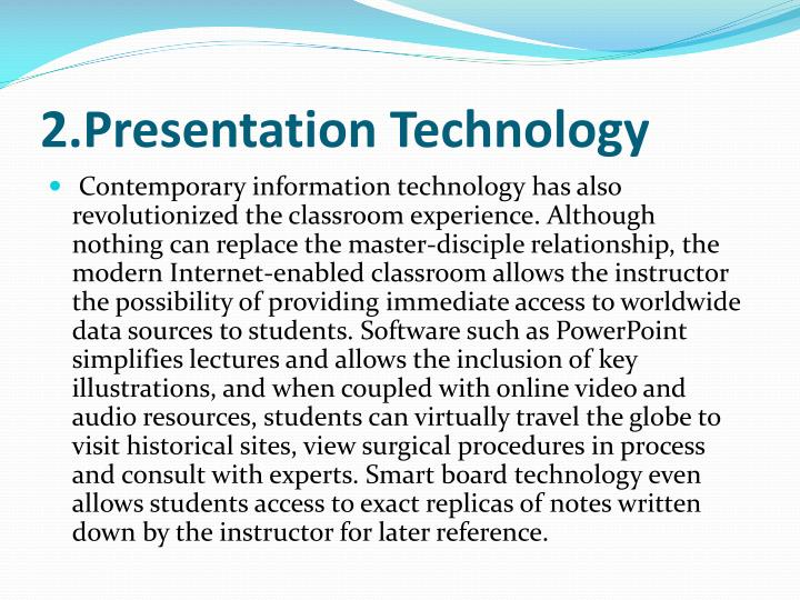 2.Presentation Technology