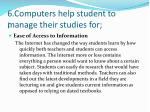 6 computers help student to manage their studies for