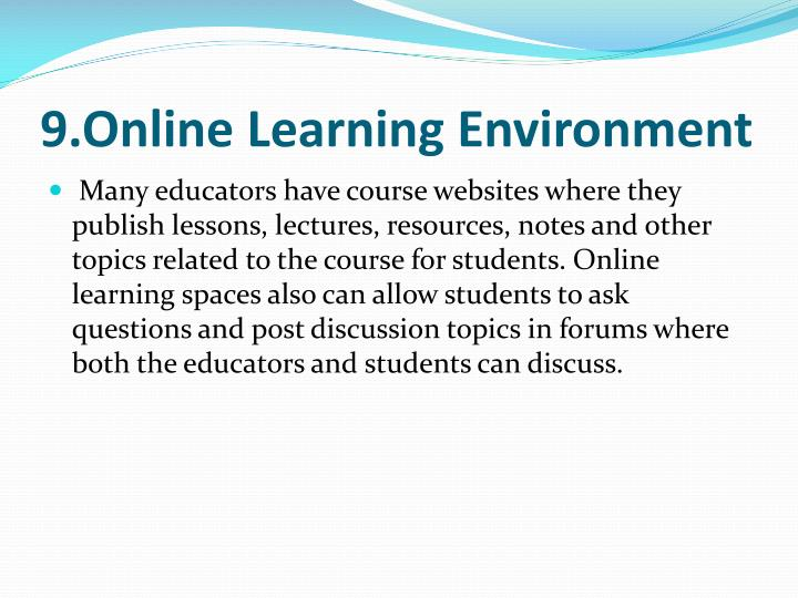 9.Online Learning Environment